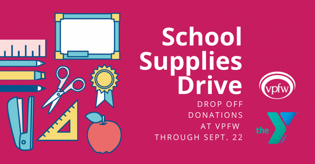 VPFW school supplies drive. Donate at VPFW through Sept. 22. Colorful supplies and VPFW and YMCA logos.